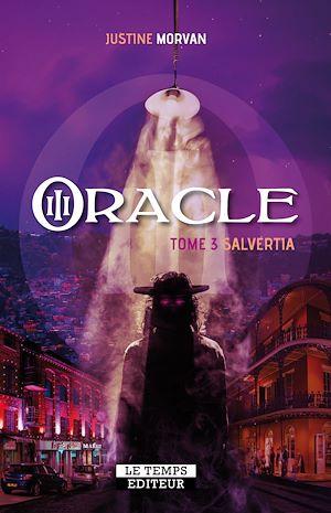 Téléchargez le livre :  Oracle : Salvertia - Tome 3