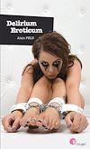 Téléchargez le livre numérique:  Delirium Eroticum