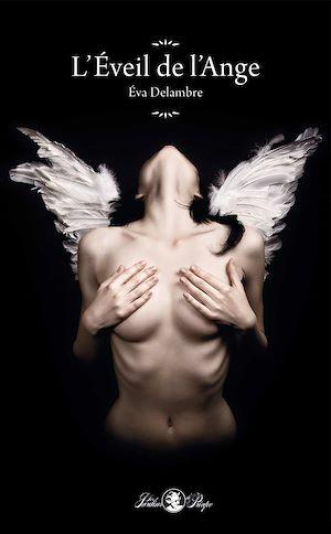 Téléchargez le livre :  L'Éveil de l'Ange