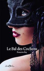 Télécharger cet ebook : Le Bal des Cochons