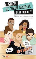 Télécharger le livre :  Guide de survie sexuelle de l'étudiant/e