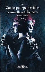 Télécharger le livre :  Contes pour petites filles criminelles et libertines