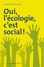 Télécharger le livre :  Oui, l'écologie c'est social !