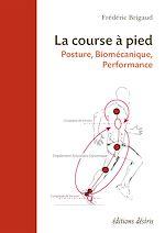 Télécharger le livre :  La course à pied - Posture, Biomécanique, Performance