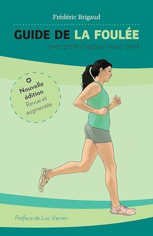 Téléchargez le livre :  Guide de la foulée et de la prise d'appui avant-pied