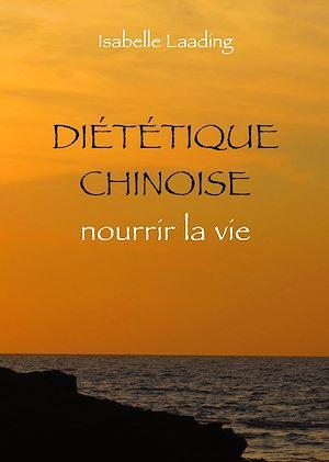 Téléchargez le livre :  Diététique chinoise