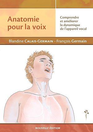 Téléchargez le livre :  Anatomie pour la voix (nouvelle édition)