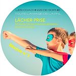 Télécharger cet ebook : Coaching en PNL - séance n°1 : Lâcher Prise