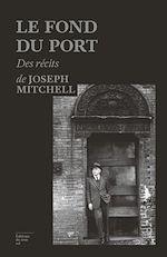 Télécharger le livre :  Le fond du port