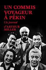 Télécharger le livre :  Un commis voyageur à Pékin . Un journal