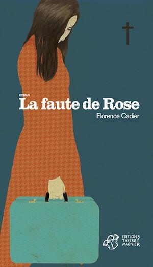 Téléchargez le livre :  La faute de Rose