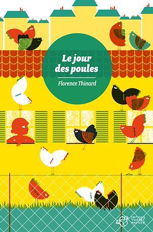Téléchargez le livre :  Le jour des poules