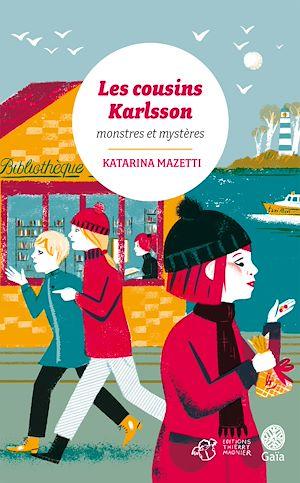 Téléchargez le livre :  Les cousins Karlsson Tome 4 - Monstres et mystères