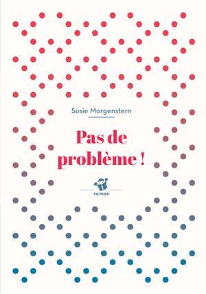 Téléchargez le livre :  Pas de problème !