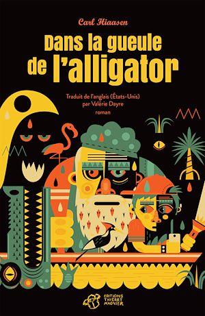 Téléchargez le livre :  Dans la gueule de l'alligator