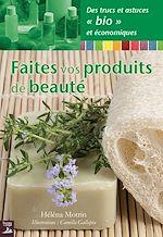 Télécharger cet ebook : Faites vos produits de beauté