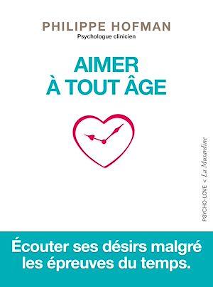 Téléchargez le livre :  Aimer à tout âge