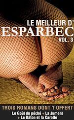 Télécharger le livre :  Le meilleur d'Esparbec - Volume 3