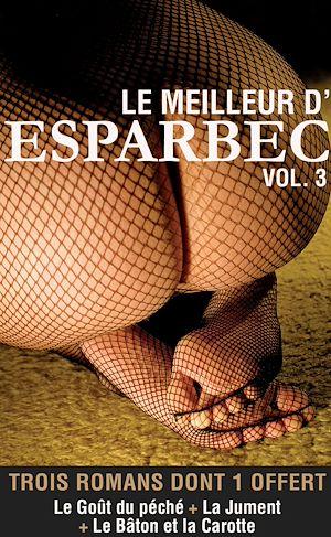 Téléchargez le livre :  Le meilleur d'Esparbec - Volume 3