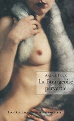 Télécharger le livre :  La bourgeoise pervertie