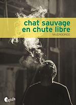 Télécharger cet ebook : Chat sauvage en chute libre
