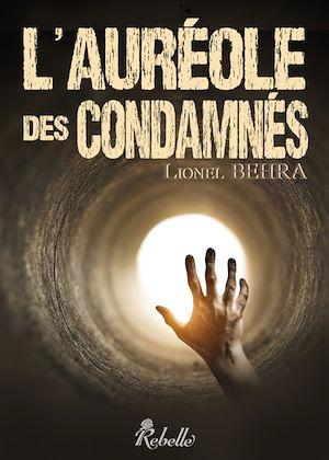 Téléchargez le livre :  L'auréole des condamnés