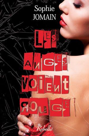 Téléchargez le livre :  Les anges voient rouge - Felicity Atcock. 6