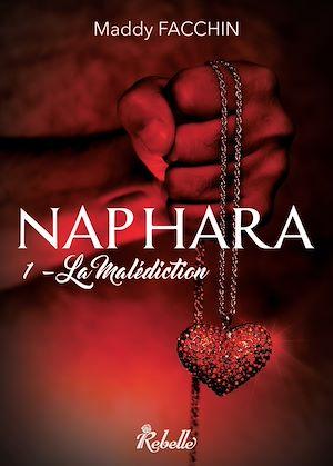 Téléchargez le livre :  Naphara, Tome 1