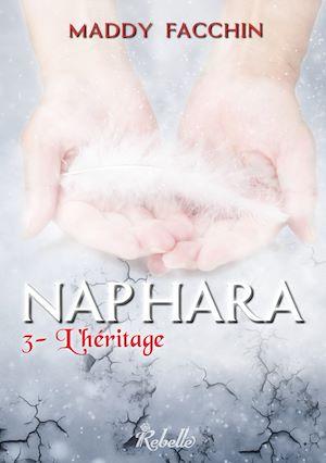 Téléchargez le livre :  Naphara, Tome 3