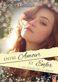 Télécharger le livre : Entre Amour et Enfer. 1