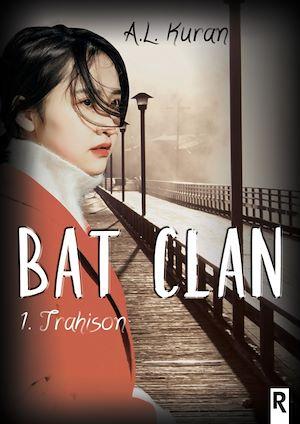 Téléchargez le livre :  Bat clan, Tome 1