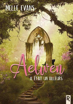 Téléchargez le livre :  Aelwen
