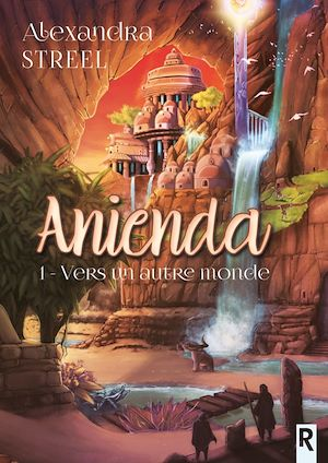 Téléchargez le livre :  Anienda. 1 : Vers un autre monde