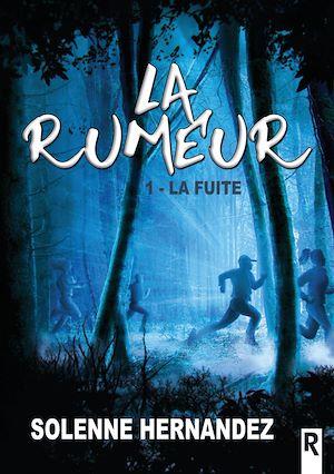 Téléchargez le livre :  La rumeur. 1