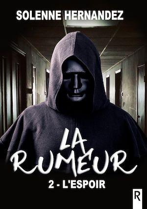 Téléchargez le livre :  La rumeur, Tome 2