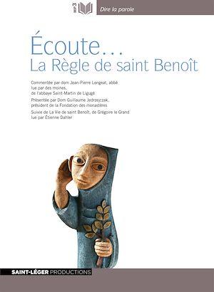 Téléchargez le livre :  Écoute… La Règle de saint-Benoît