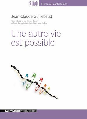 Téléchargez le livre :  Une autre vie est possible