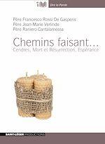 Télécharger cet ebook : Chemin faisant - Cendres, Mort et Résurrection, Espérance