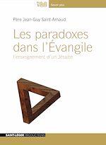 Télécharger le livre :  Les paradoxes dans l'Evangile