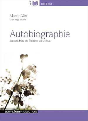 Téléchargez le livre :  Autobiographie du petit frère de Thérèse de Lisieux