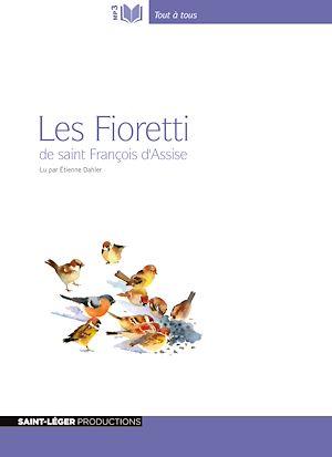 Téléchargez le livre :  Les Fioretti de saint François d'Assise