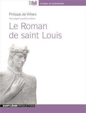 Téléchargez le livre :  Le Roman de saint Louis