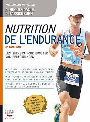 Téléchargez le livre :  Nutrition de l'endurance: Les secrets pour booster vos performances
