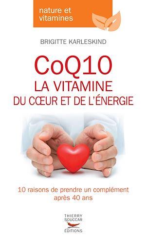 Téléchargez le livre :  CoQ10, la vitamine du coeur et de l'énergie