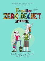 Télécharger cet ebook : Famille zéro déchet, Ze guide