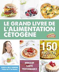 Télécharger le livre : Le grand livre de l'alimentation cétogène
