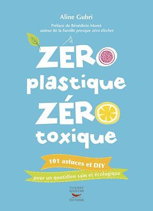 Téléchargez le livre :  Zéro plastique zéro toxique
