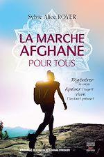 Télécharger le livre :  La marche afghane pour tous