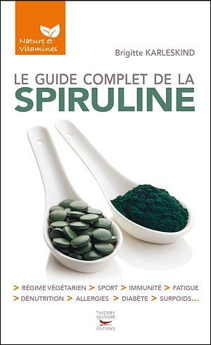 Téléchargez le livre :  Le guide complet de la spiruline