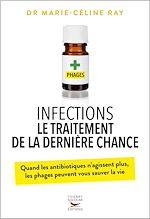 Télécharger le livre :  Infections : le traitement de la dernière chance